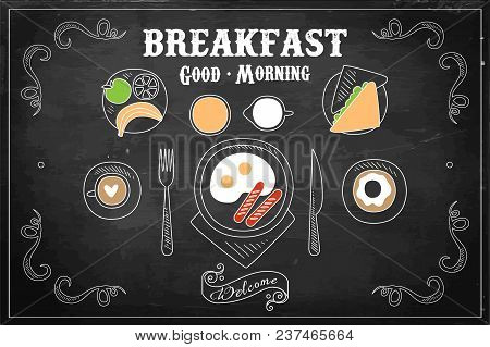 Hand Drawn Illustration Of Tasty Breakfast On Black Chalkboard. Classic Eggs With Sausages, Sweet Do