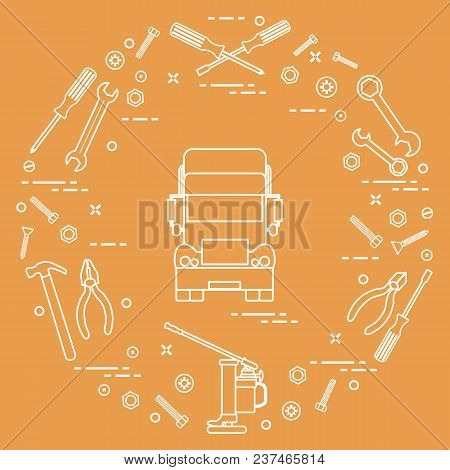 Repair Cars: Truck, Wrenches, Screws, Key, Pliers, Jack, Hammer, Screwdriver. Design For Announcemen
