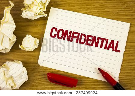Word Writing Text Confidential. Business Concept For Agreements Between Two Parties Are Private And