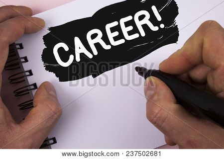 Conceptual Hand Writing Showing Career Motivational Call. Business Photo Text Finding Your Dream Job