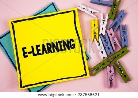 Text Sign Showing E-learning. Conceptual Photo Introduction Of An Electronic Education In Modern Sch