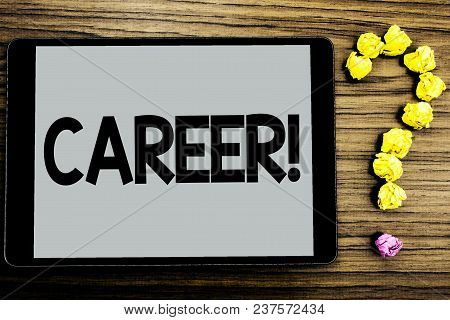 Conceptual Hand Writing Showing Career Motivational Call. Business Photo Showcasing Finding Your Dre