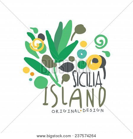 Sicilia Island Logo Template Original Design, Exotic Summer Holiday Badge, Label For A Travel Agency