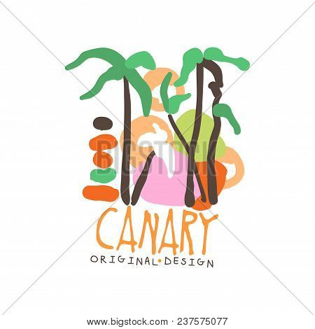 Canary Island Logo Template Original Design, Exotic Summer Holiday Badge, Label For A Travel Agency,