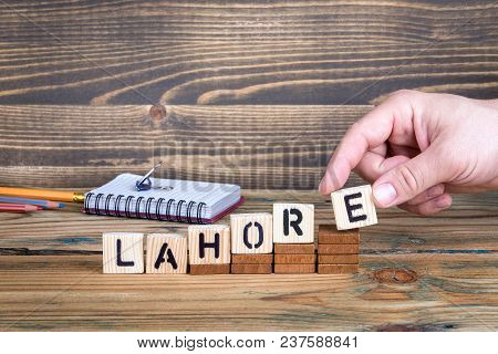 Lahore, A City In Pakistan Where Many Millions Of People Live. Background For Growing And Successful