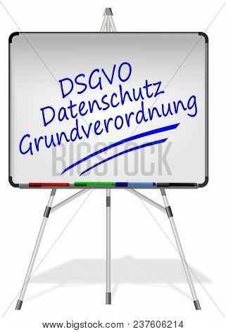 Whiteboard With Dsgvo General Data Protection Regulation - In German - 3d Illustration