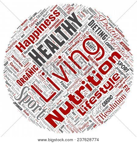 Conceptual healthy living positive nutrition sport round circle red word cloud isolated background. Collage of happiness care, organic, recreation workout, beauty, vital healthcare spa concept