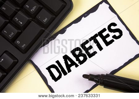 Conceptual Hand Writing Showing Diabetes. Business Photo Text Medical Condition Diagnosed With Incre