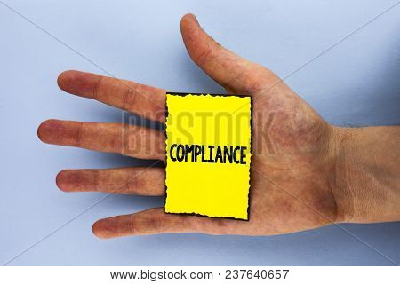 Handwriting Text Compliance. Concept Meaning Technology Company Sets Its Policy Standard Regulations