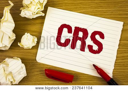 Word Writing Text Crs. Business Concept For Common Reporting Standard For Sharing Tax Financial Info