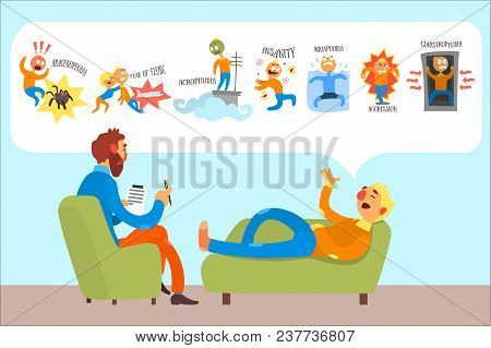Man Talking With Psychotherapist About Phobias Arachnophobia, Fear Of Flying, Insanity, Acrophobia,