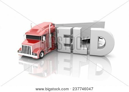 ELD Electronic Logging Devices Truck Driving Word 3d Illustration poster
