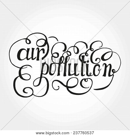 Message Air Pollution Vector & Photo (Free Trial)   Bigstock