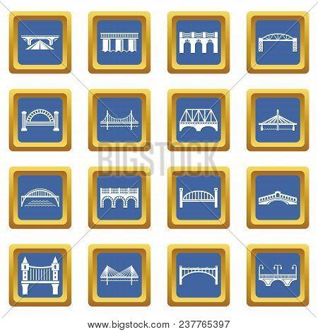 Bridge Icons Set Vector Blue Square Isolated On White Background
