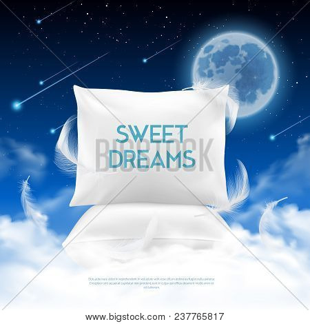 Better Night Sleep Cushions Realistic Promotion Poster With Feather Light Pillow Sweet Dreams Agains