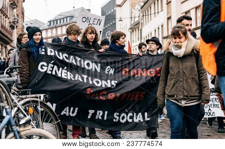 Strasbourg, France  - Mar 22, 2018: Education Generation By Students With Demonstration Protest Agai