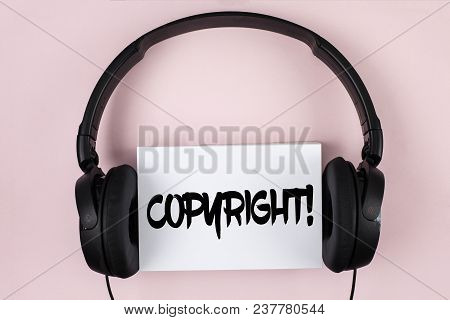 Handwriting Text Copyright Motivational Call. Concept Meaning Saying No To Intellectual Property Pir