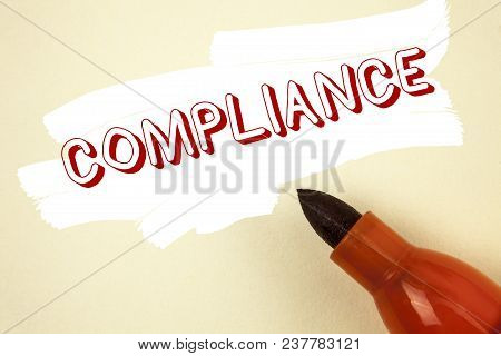 Handwriting Text Writing Compliance. Concept Meaning Technology Company Sets Its Policy Standard Reg