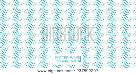 Dotted Wave Seamless Pattern. Stock Vector Illustration Of Flowing Water In Blue Color For Backgroun
