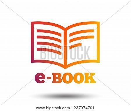 E-book Sign Icon. Electronic Book Symbol. Ebook Reader Device. Blurred Gradient Design Element. Vivi