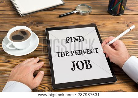 Find The Perfect Job Concept On Digital Tablet In Office