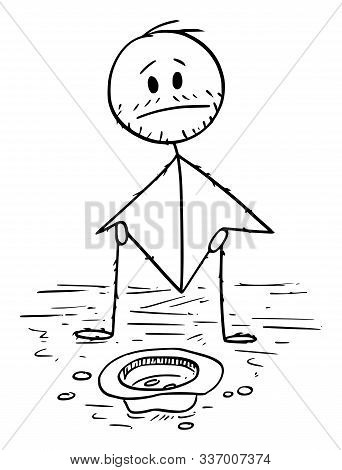 Vector Cartoon Stick Figure Drawing Conceptual Illustration Of Man Or Beggar Begging For Money Sitti