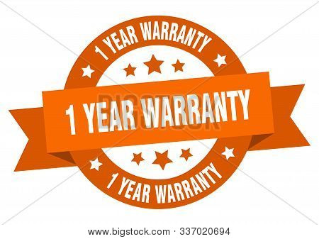 1 Year Warranty Ribbon. 1 Year Warranty Round Orange Sign. 1 Year Warranty