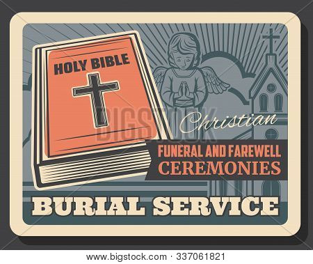 Funeral Service, Burial And Farewell Ceremony Organization Agency Or Company Retro Poster. Vector Cr