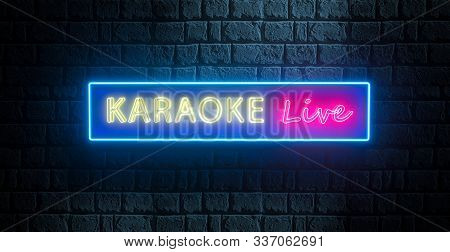 Karaoke Live In Neon Style. 3d Render Of Neon Sign On Brick Wall. Illuminated Banner, Bright Night B