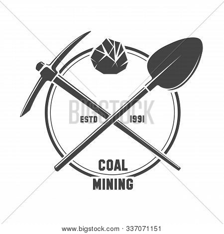 Coal Mining Emblem. Black Mining Logo With Pickaxe And Shovel Tools And Hard-coal Diamond Mineral Fo