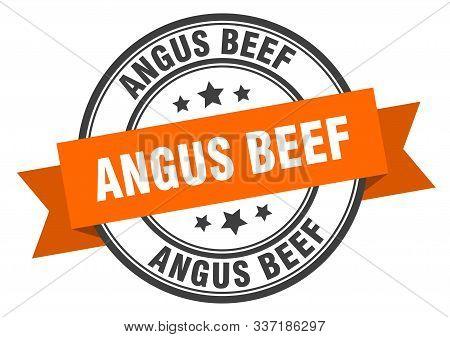 Angus Beef Label. Angus Beef Orange Band Sign. Angus Beef