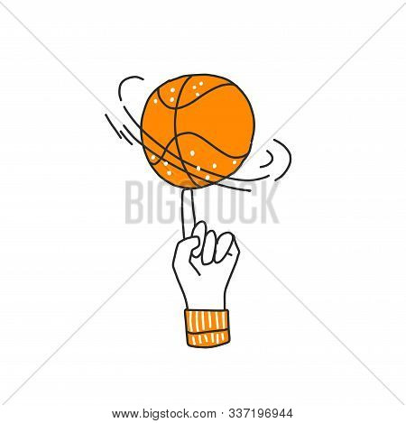 Vector Hand Draw Illustration Of Basketball Ball On A Finger. Professional Basketball Game Trick. Ro