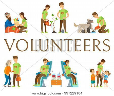 Volunteering people vector, man and woman helping environment and kids, orphans with gifts, older woman and homeless person, blood donation, pet care poster