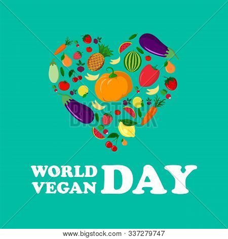 World Vegan Day Vector Illustration. Vegetable Heart. Fresh And Healthy Veggies Background. Healthy