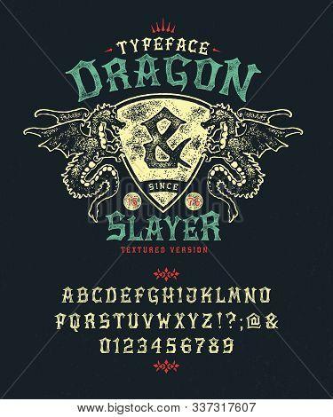 Font Dragon Slayer. Craft Retro Vintage Typeface Design. Fashion Graphic Display Alphabet. Pop Moder