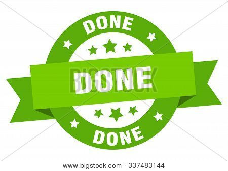 Done Ribbon. Done Round Green Sign. Done