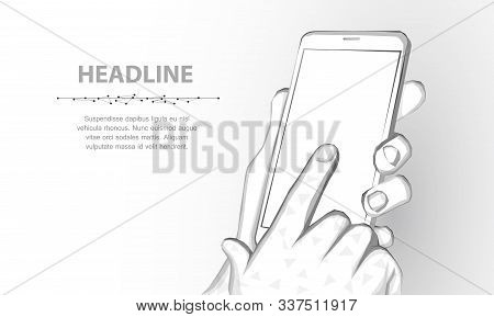 Mobile Phone. Abstract Polygonal Wireframe Closeup Mobile Phone With Blank White Empty Screen In Hol