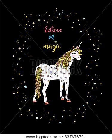 Greeting Carg With Beautiful Unicorn With Starry Frame And Lettering Believe In Magic Isolated On Th