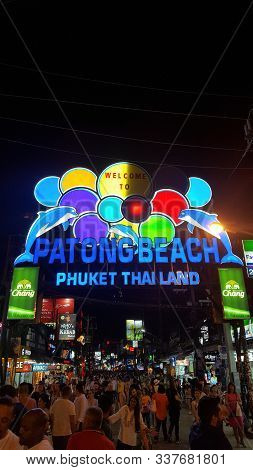 Entrance Of Bangla Road Walking Street At Night, Patong Phuket, Thailnad 17/11/2019