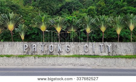 Patong City Name On The Way To Patong - Patong Sign Board