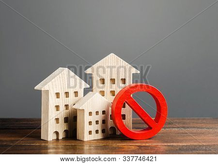 Apartment Buildings And Red Prohibition Symbol No. Emergency And Unsuitable For Living Building. Una