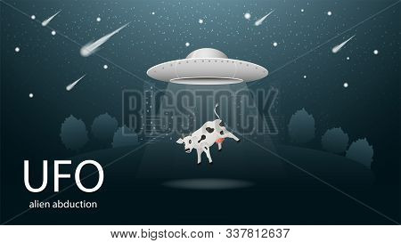 Flying Saucer Ufo Abducting Animal Is The Cow In The Beam Of Light Banner Design In Dark Blue Backgr