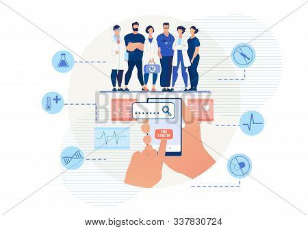 Mobile Application For Searching Doctor Online. Cartoon Doctors Team Medical Staff. Flat Human Hand