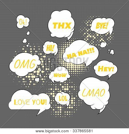 Speech Bubbles With Different Phrases- Thx, Bye, Omg, Haha, Hi And Hello. Love You. Lol And Wow.. Ve