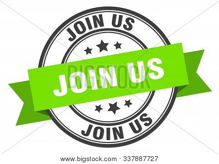 Join Us Label. Join Us Green Band Sign. Join Us