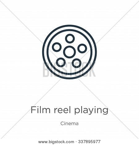 Film Reel Playing Icon. Thin Linear Film Reel Playing Outline Icon Isolated On White Background From