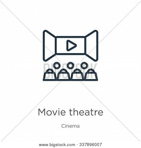 Movie Theatre Icon. Thin Linear Movie Theatre Outline Icon Isolated On White Background From Cinema