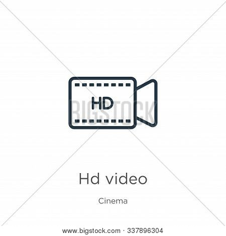 Hd Video Icon. Thin Linear Hd Video Outline Icon Isolated On White Background From Cinema Collection