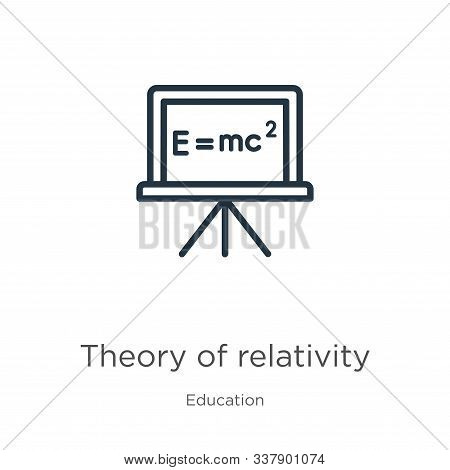 Theory Of Relativity Icon. Thin Linear Theory Of Relativity Outline Icon Isolated On White Backgroun