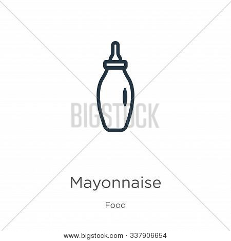 Mayonnaise Icon. Thin Linear Mayonnaise Outline Icon Isolated On White Background From Food Collecti